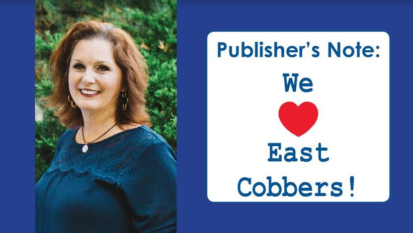 Publisher's Note: We LOVE East Cobbers!